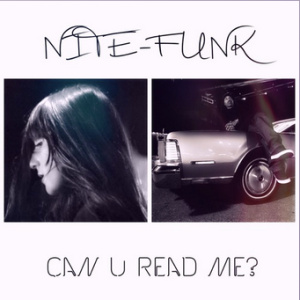 NITE_FUNK_Can_U_Read_Me