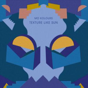 Texture Like Sun - Mo Kolours