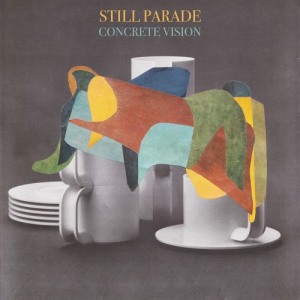 Concrete Vision by Still Parade