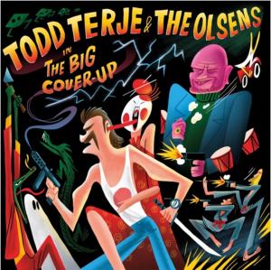 TODD TERJE & THE OLSENS