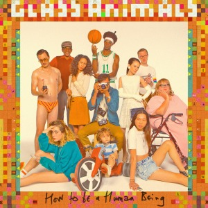 Glass_Animals_How To_Be_A_Human_Being