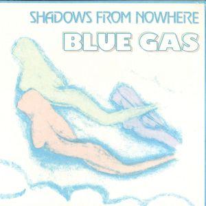 blue-gas-%e2%80%8e-shadows-from-nowhere