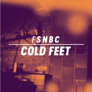 fink-cold-feet
